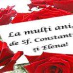 La Mulţi Ani, de Sf. Constantin şi Elena!